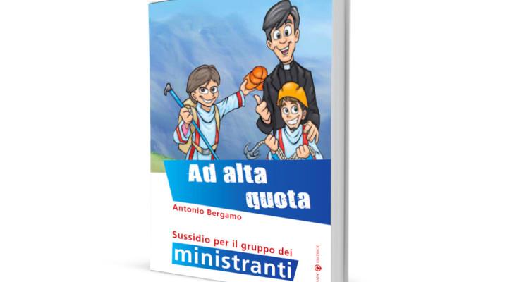 Ad alta quota: percorso formativo per i ministranti