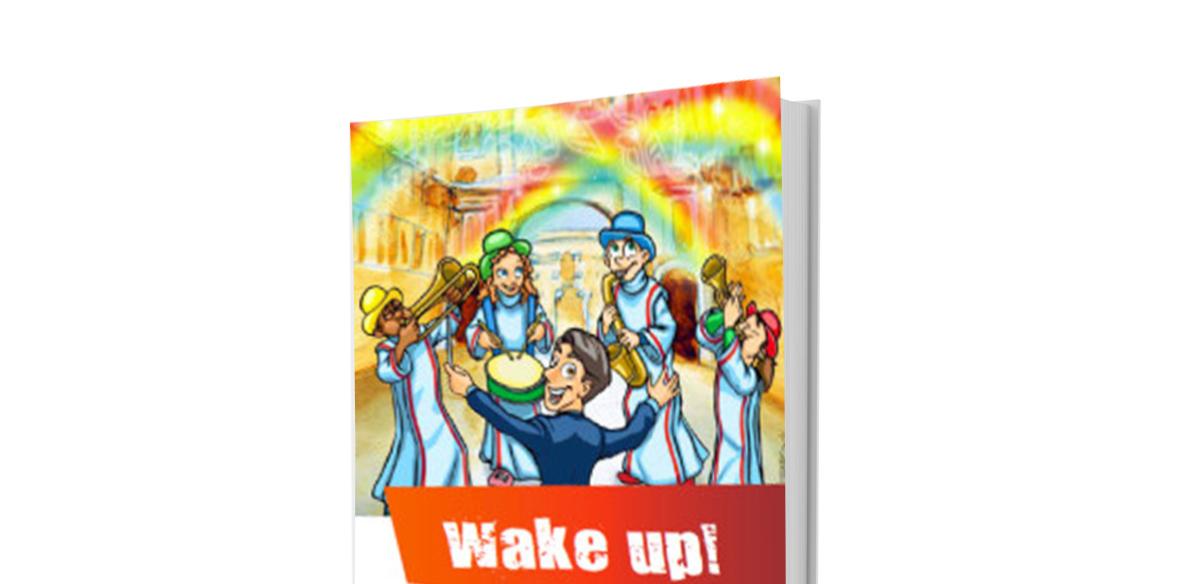 Wake up! Sussidio per il gruppo ministranti